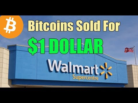 Walmart is selling Bitcoin for $1 DOLLAR – Daily Bitcoin and Cryptocurrency News