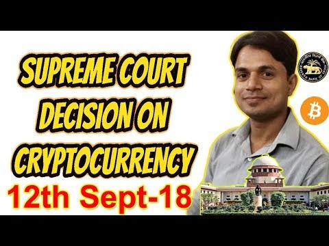 Supreme Court Decision on Cryptocurrency in India | 12th September 2018 decision | Crypto News Hindi