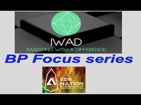IWAD BP Focus Series Ep. 3 – EOS Nation