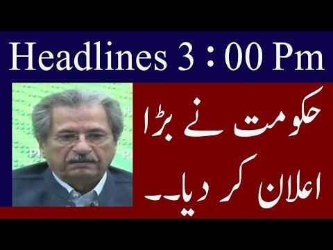 Neo News Headlines | 3 : 00 Pm | 13 September 2018
