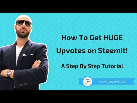 How To Get HUGE Upvotes on Steemit! A Step By Step Tutorial