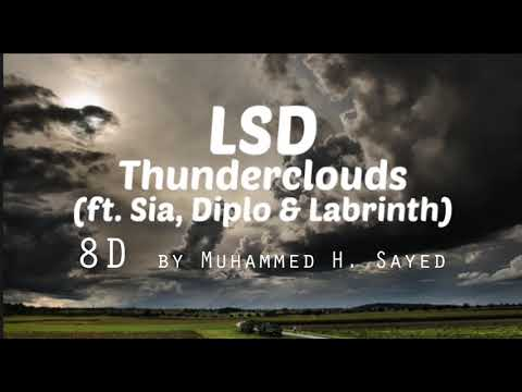 LSD   Thunderclouds Sia, Diplo, Labrinth ( 8D music) | Use headphones