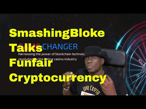 SmashingBloke Talks Funfair Cryptocurrency