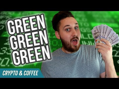 GREEN GREEN GREEN! – CryptoCurrency Market News – Altcoin Crypto News