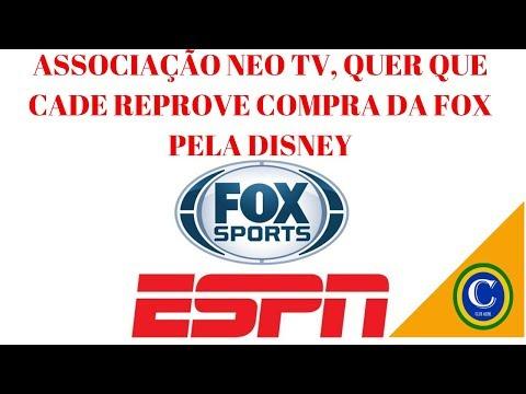 Associação NEO TV, quer que Cade reprove compra da FOX pela Disney
