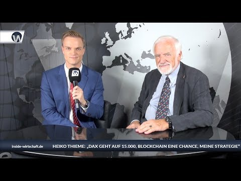 Heiko Thieme über seine Strategie: Aktien, Bitcoin, Dax 15.000, Dow 30.000, Gold, Lehman-Pleite