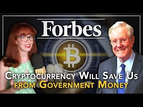 Steve Forbes: Cryptocurrency will Save Us from Government Money