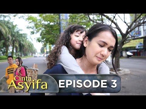 Alhamdulillah, Masih Ada Orang Baik yg Membantu Asyifa  – Cinta Asyifa Eps 3