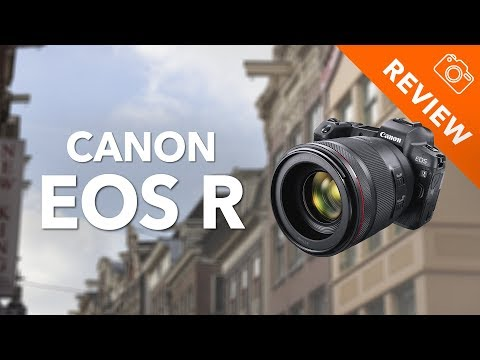 Canon EOS R Review – Kamera Express