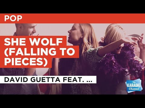 She Wolf (Falling To Pieces) : David Guetta feat. Sia | Karaoke with Lyrics