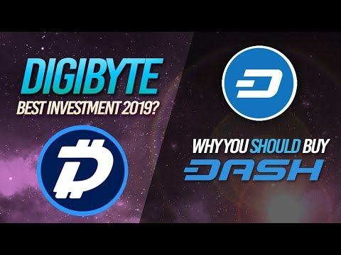 DIGIBYTE: Best Investment 2019? // Why You Should Buy DASH