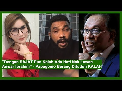 """Dengan SAJAT Pun Kalah Ada Hati Nak Lawan Anwar Ibrahim"" – Papagomo Berang Dituduh KALAH"