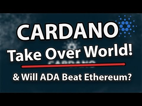 Cardano (ADA) Will Take Over The World, ADA Will Beat Ethereum?! & Price Analysis!