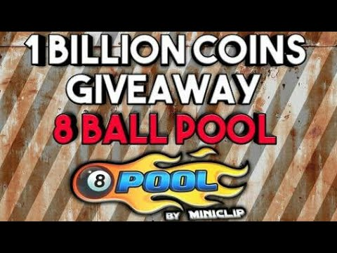 8 Ball Pool Giveaway _ 1 Billions Coin _ OMG ?