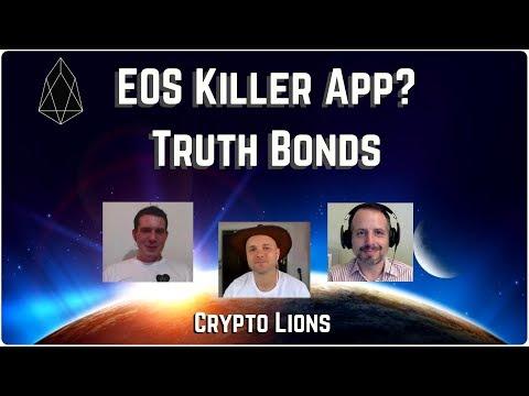 Truth Bonds – The EOS Killer App?