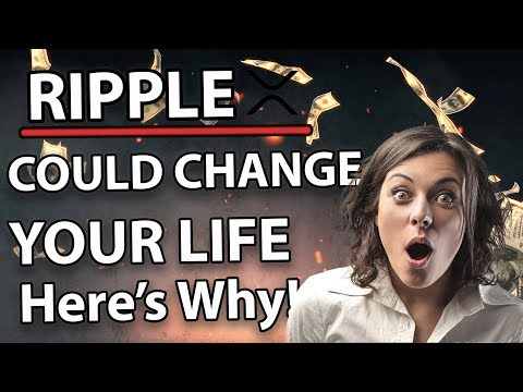 Ripple (XRP) Could Change your life! (And Make You Rich!) Here's Why!