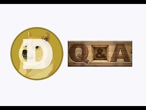 Dogecoin Q&A, I answer some viewer questions on my channel about Dogecoin