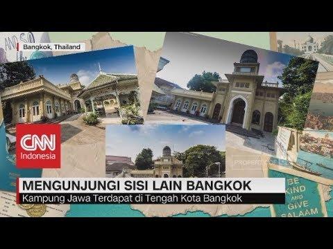 Mengunjungi Sisi Lain Bangkok, Ada Kampung Jawa