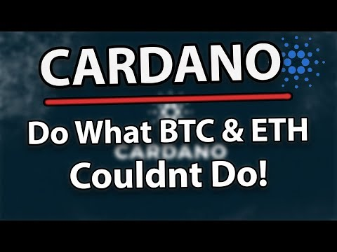 Cardano (ADA) Will Do What Bitcoin And Ethereum Couldn't!