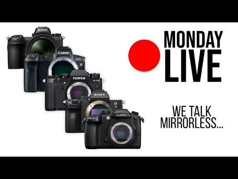 We Talk Mirrorless: Nikon Z, Canon EOS-R, Fuji XT-3, Sony, and More