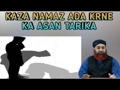 Kaza Namaz Ada Krne Ka Tarika.Mufti Akmal Sahab