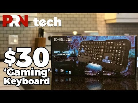 How Terrible is a $30 'Gaming' Keyboard? | PRN tech