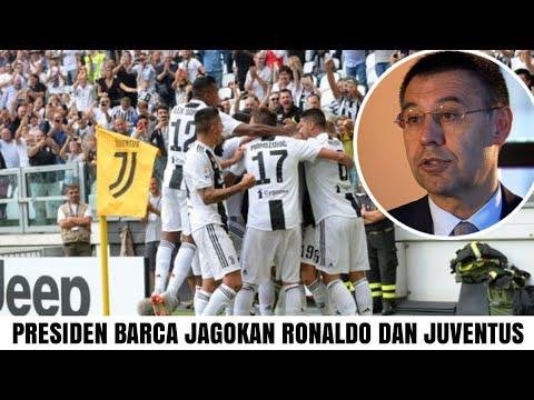 Bahkan Presiden Barcelona pun jagokan Juventus jadi juara liga champions karena ada Ronaldo