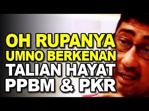 Oh Rupanya UMNO Ada Berkenan Talian Hayat Dari PBBM dan PKR