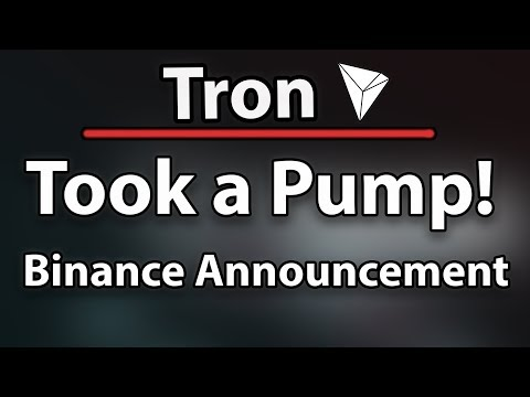 Tron (TRX) Took A Pump Because Of Awesome Binance Announcement!