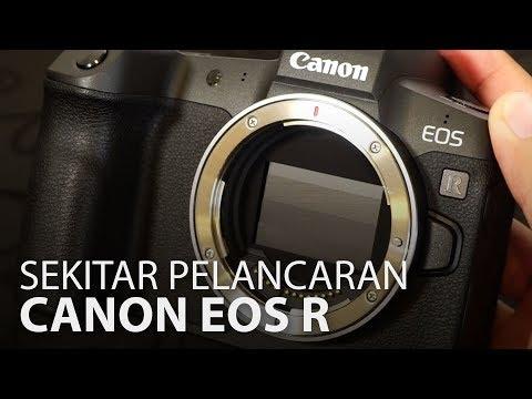 Canon EOS R Kamera Nircermin Kini Di Malaysia – Berharga RM 9,888