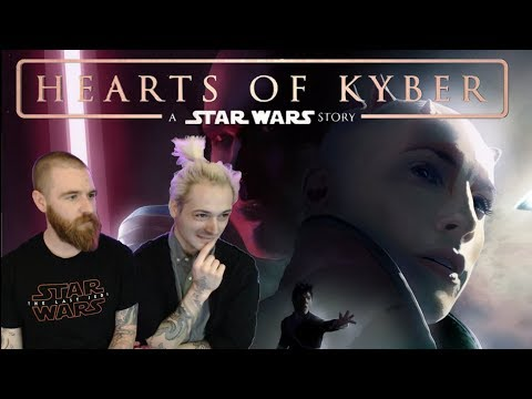 Hearts Of Kyber (2017) – Fan Film Reaction