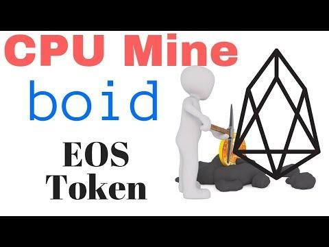 Mine EOS Tokens! Boid CPU Mining
