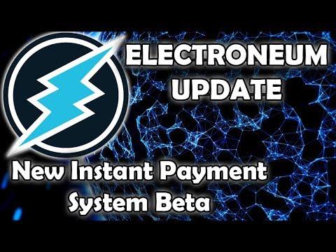 Electroneum Instant Payments Beta Release – ETN Making Progress