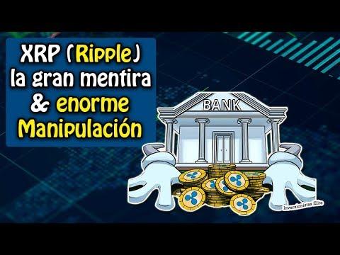 XRP (Ripple) la gran Mentira & ENORME Manipulación