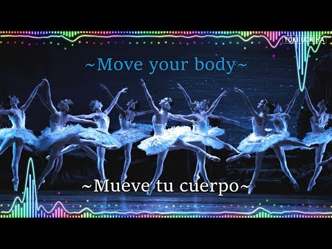 Sia | Move Your Body | Sub Español | Lyrics