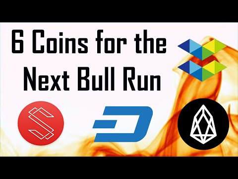 6 Coins for the next Bull Run: $ELA $SUB $DASH $EOS and more