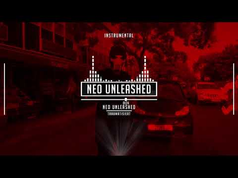 NEO UNLEASHED – TRAUMATISIERT (Prod.by Neo Unleashed) Instrumental