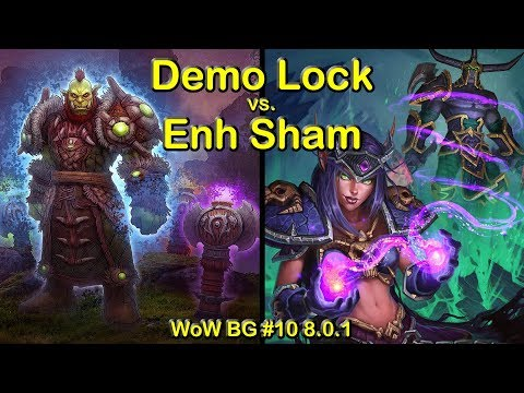 Best Demonology Warlock vs Fresh 120 Enhancement Shaman in Epic EoS BG BG #9 | WoW PvP BFA 8.0.1