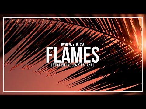 DAVID GUETTA, SIA – FLAMES | LETRA EN INGLÉS Y ESPAÑOL
