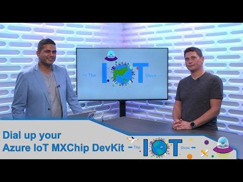 Dial up your MXChip Azure IoT starter kit