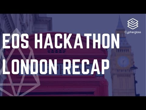 EOS Hackathon London Recap