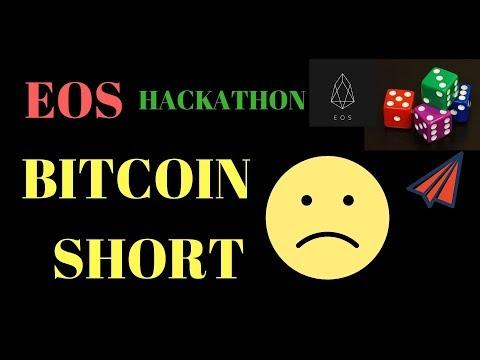 Bitcoin Short Bitcoin Lobbying, EOS London Hackathon, EOS Airdrop EosBet EOSISH