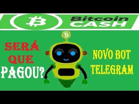 BOT TELEGRAM PRA GANHAR BITCOIN CASH GRÁTIS A CADA 10 SEGUNDOS SEM RECAPTCHA SERÁ QUE PAGOU?