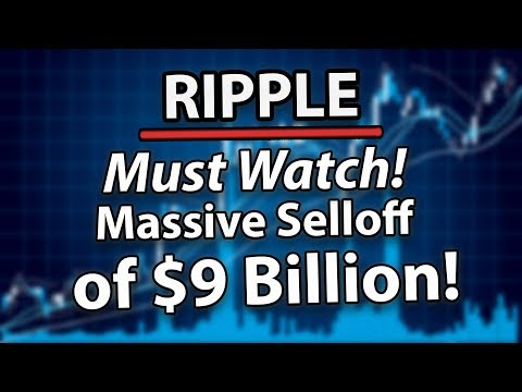 Must Watch! Ripple (XRP) Massive $9 Billion Selloff, Should I Worry & Sell?!