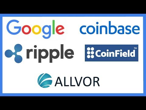 Google Unbans Crypto Ads – Coinbase to List new Coins – Ripple Updates Website – Coinfield – Allvor