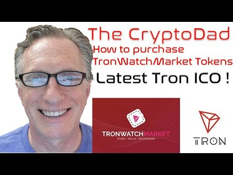 How to buy TronWatchMarket Tokens on the Tron Network (New Tron ICO token!)