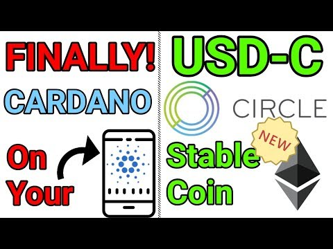 New ADA Cardano Phone Wallet / New Circle Dollar Stablecoin