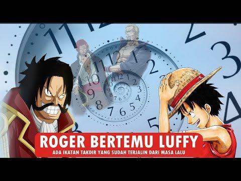 Teori Gil4! Roger Akan Bertemu Luffy – Ada Ikatan Takdir Dari Masa Lalu – One Piece