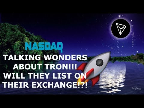 NASDAQ TALKING ABOUT TRON? TRON REVOLUTIONIZING THE ENTERTAINMENT INDUSTRY