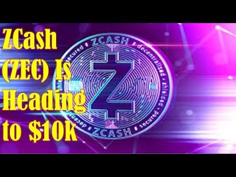 ZCash (ZEC) News! Why ZCash (ZEC) Is Heading to $10k
